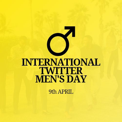 9th of April trends as International Twitter Mens Day