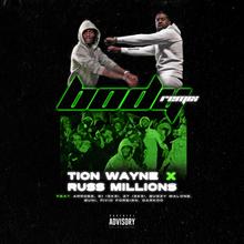Russ Millions Tion Wayne Body Remix