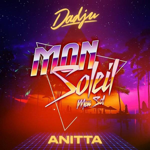 Dadju Anitta Mon soleil Lyrics